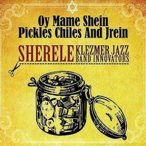Album : Oy-mame-shein-pickles-chiles-jrein